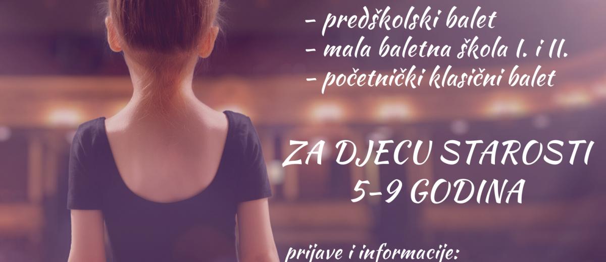 Audicija i upisi – PREDŠKOLSKI PROGRAMI KLASIČNOG BALETA